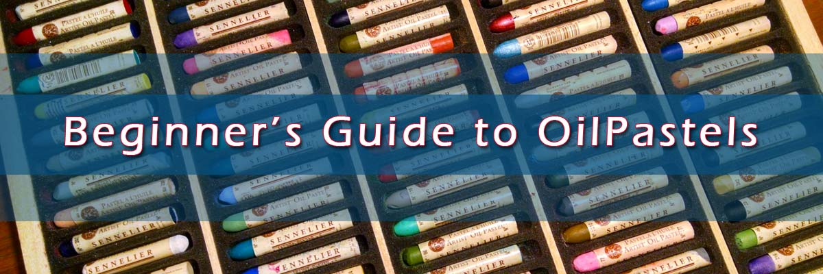 Oil Pastels Beginner's Guide